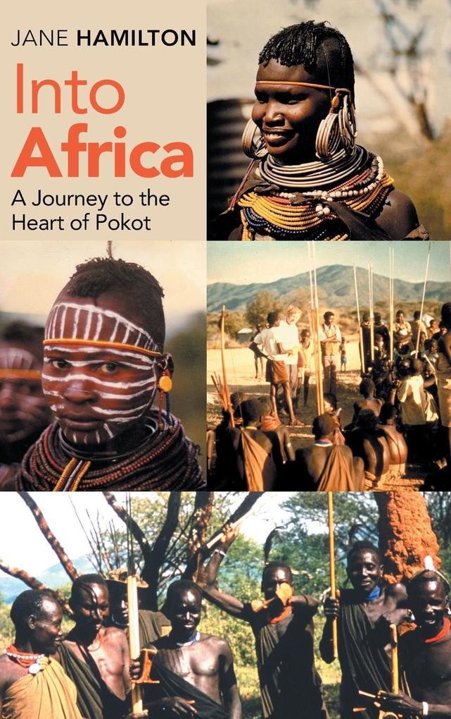 Into Africa als Buch (gebunden)