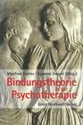 Bindungstheorie in der Psychotherapie
