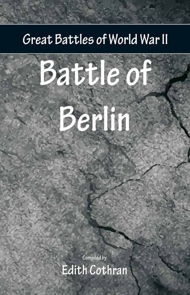 Great Battles of World War Two - Battle of Berlin als Taschenbuch