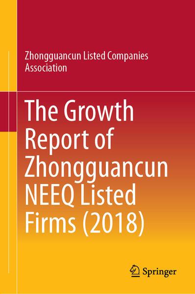 The Growth Report of Zhongguancun NEEQ Listed Firms (2018) als Buch (gebunden)