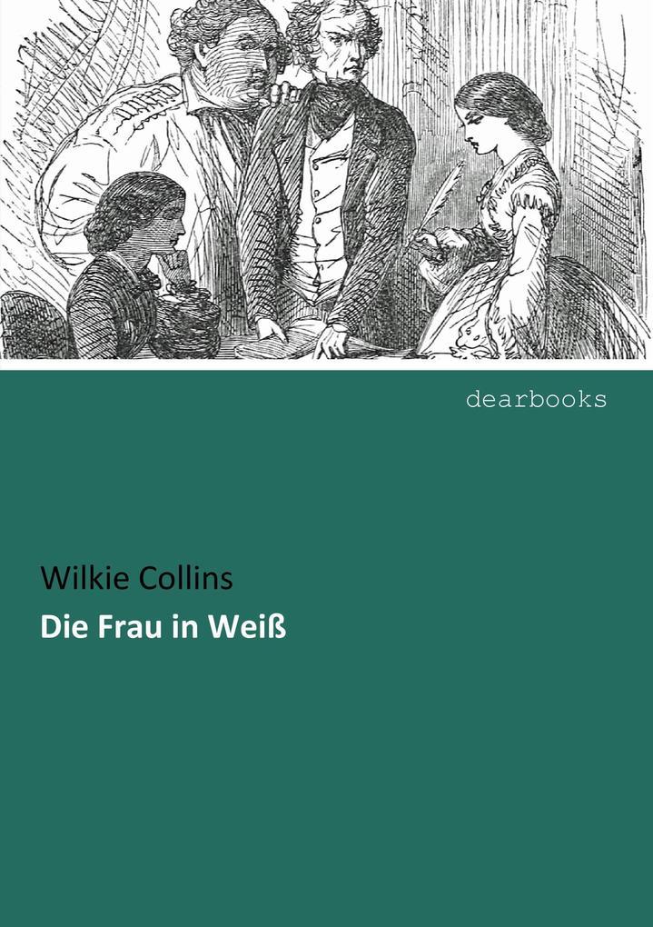 Die Frau in Weiß als Buch (kartoniert)