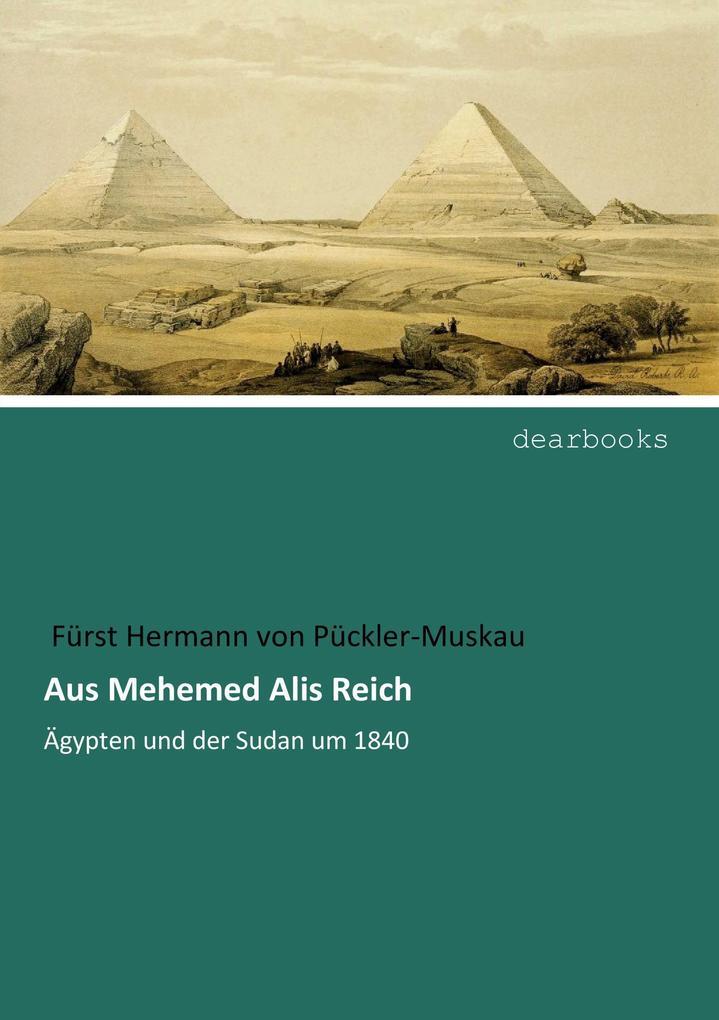 Aus Mehemed Alis Reich als Buch (kartoniert)