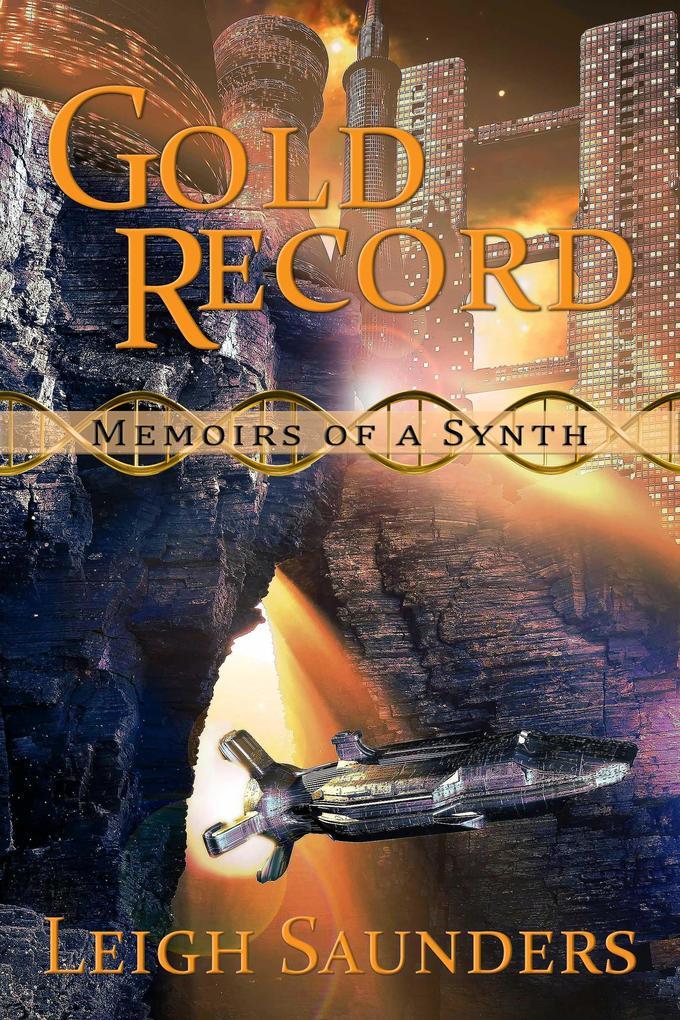 Gold Record (Memoirs of a Synth) als eBook epub