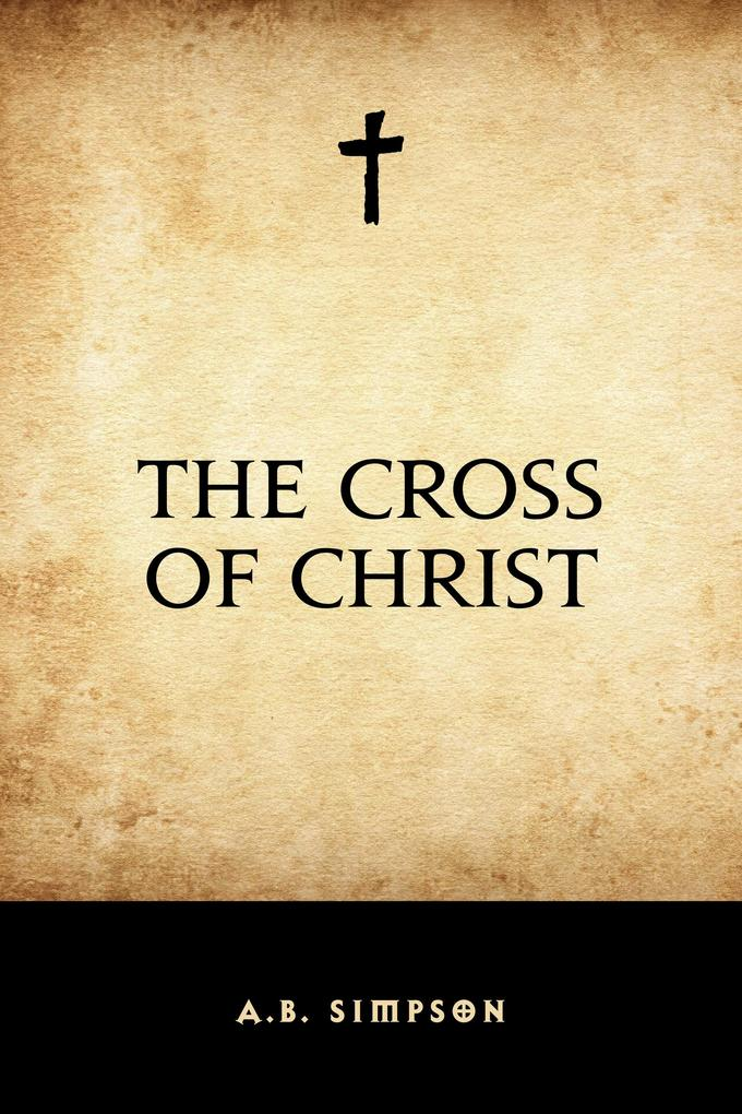The Cross of Christ als eBook epub