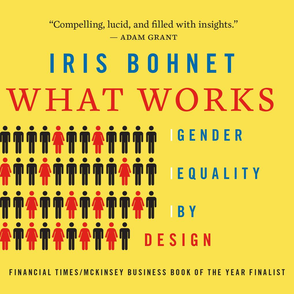 What Works - Gender Equality by Design (Unabridged) als Hörbuch Download