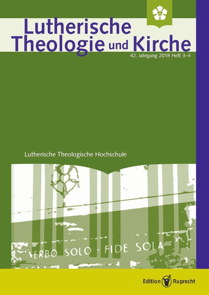 Lutherische Theologie und Kirche, Heft 03-04/2018 - Einzelkapitel - »Lutherische Adventspredigten in Verbundenheit mit dem Volk Israel« als eBook pdf