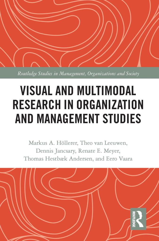 Visual and Multimodal Research in Organization and Management Studies als eBook epub