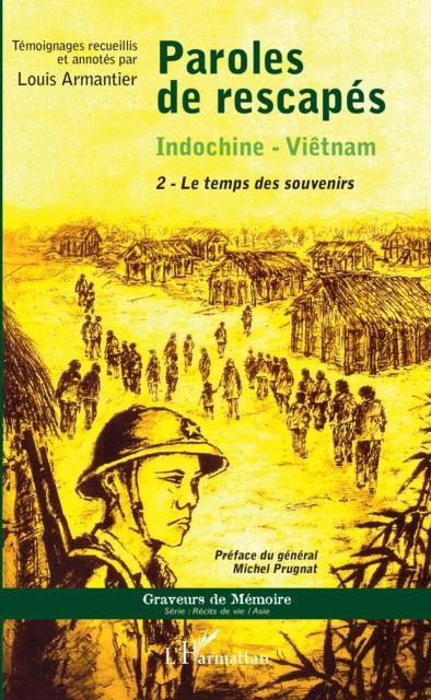 Paroles de rescapes - Indochine- Vietnam als eBook pdf