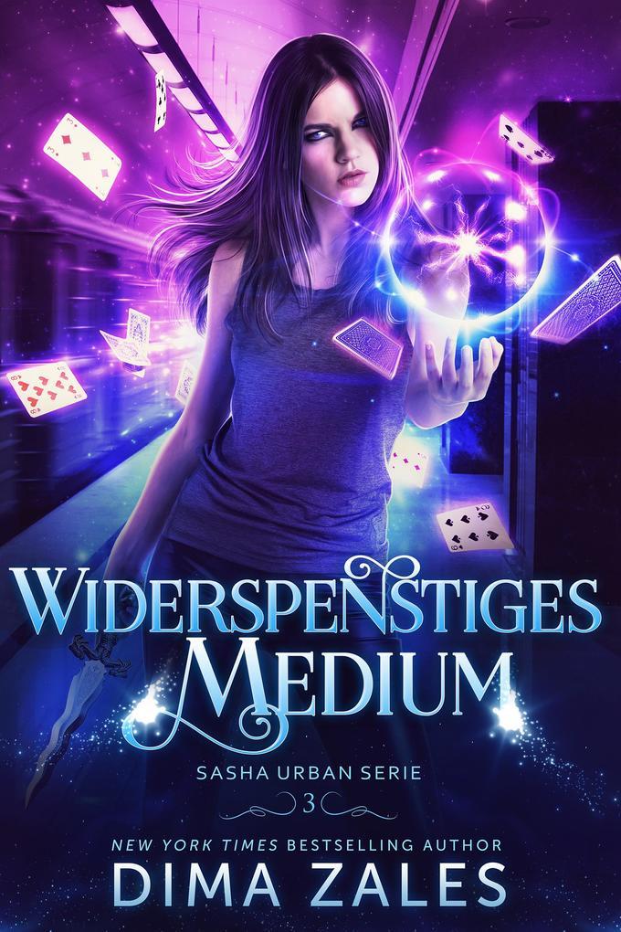 Widerspenstiges Medium (Sasha Urban Serie: Buch 3) als eBook