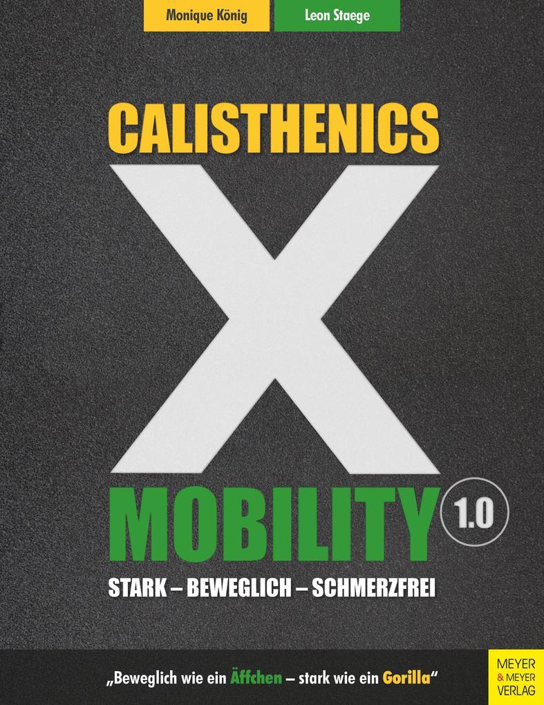 Calisthenics X Mobility als eBook
