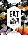 Eat like an Athlete