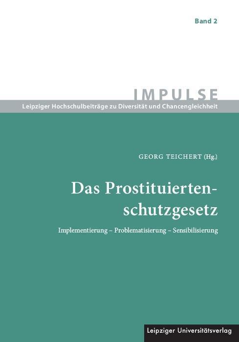 Das Prostituiertenschutzgesetz als Buch (kartoniert)