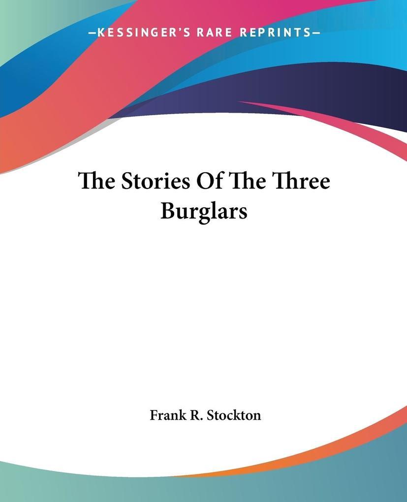 The Stories Of The Three Burglars als Taschenbuch