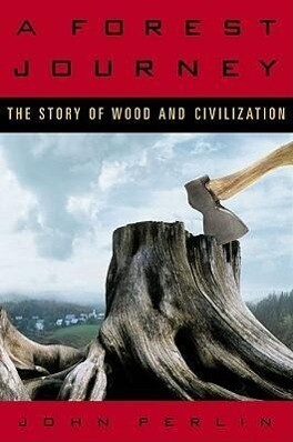 A Forest Journey: The Story of Wood and Civilization als Taschenbuch