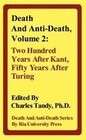 Death and Anti-Death, Volume 2: Two Hundred Years After Kant, Fifty Years After Turing
