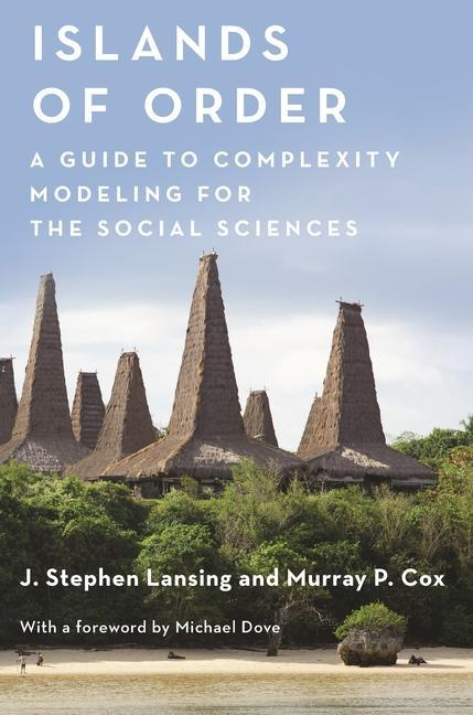 Islands of Order: A Guide to Complexity Modeling for the Social Sciences als Taschenbuch