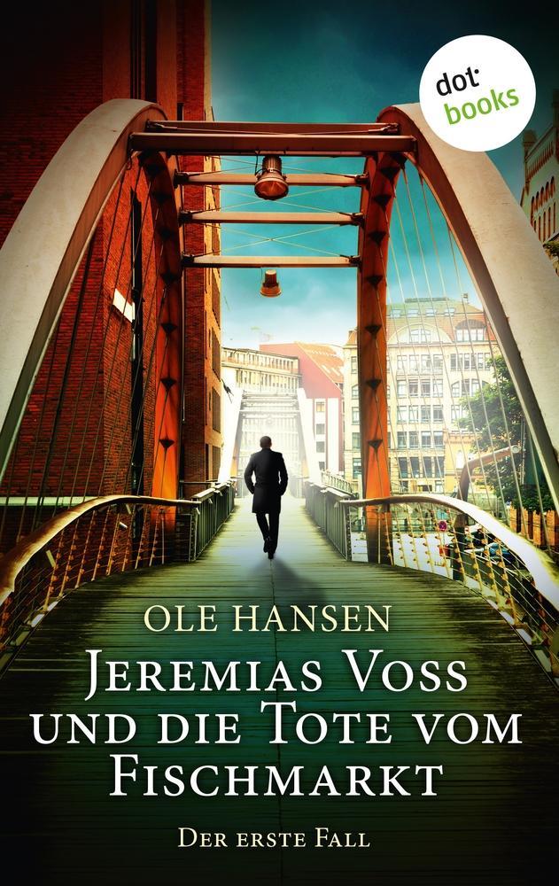 Jeremias Voss und die Tote vom Fischmarkt - Der erste Fall als Buch (kartoniert)