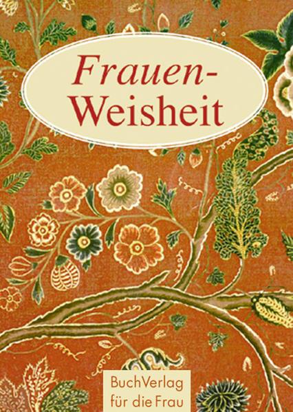 Frauen-Weisheit als Buch (gebunden)