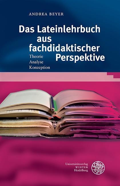 Das Lateinlehrbuch aus fachdidaktischer Perspektive als eBook pdf