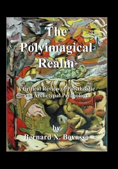 The Polyimagical Realm als Buch (gebunden)