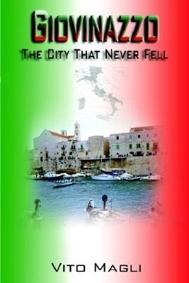 Giovinazzo: The City That Never Fell als Taschenbuch