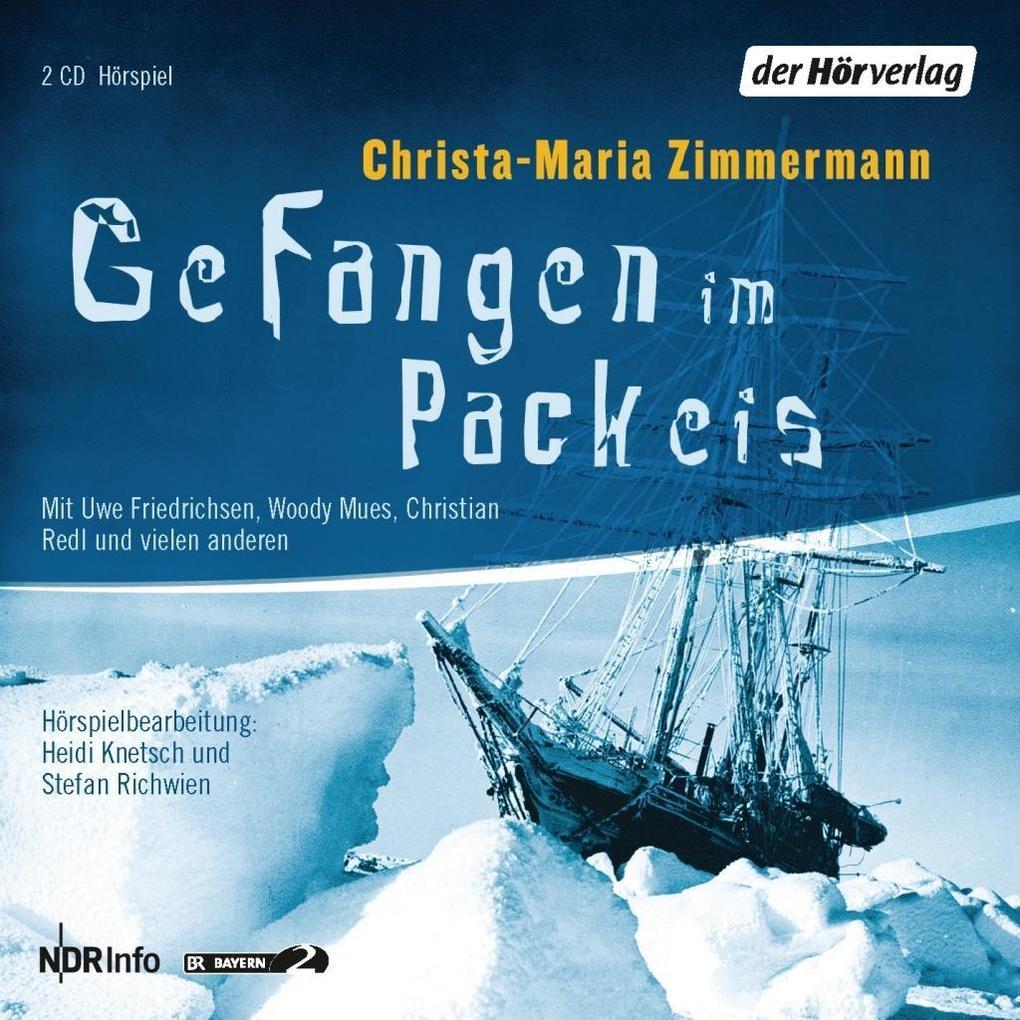 Gefangen im Packeis. 2 CDs als Hörbuch CD