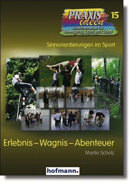 Erlebnis - Wagnis - Abenteuer als Buch (kartoniert)