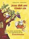 Jesus lädt uns Kinder ein