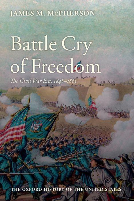 Battle Cry of Freedom als Buch (gebunden)