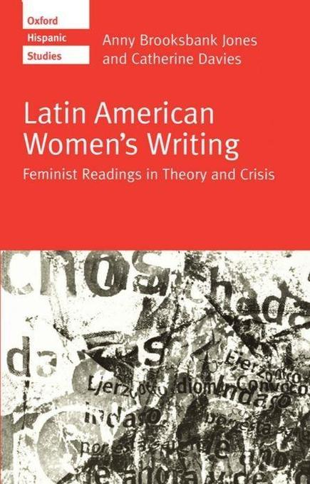 Latin American Women's Writing: Feminist Readings in Theory and Crisis als Taschenbuch