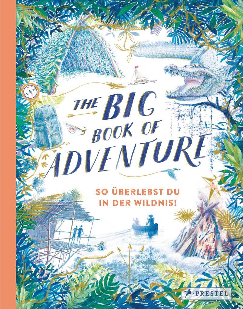 The Big Book of Adventure (dt.) als Buch (gebunden)
