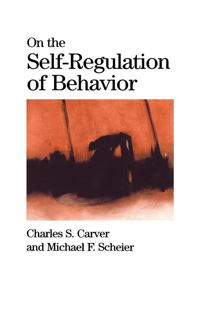 On the Self-Regulation of Behavior als Buch (gebunden)