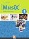 MusiX 1. Unterrichtsbuch. Neuausgabe 2019