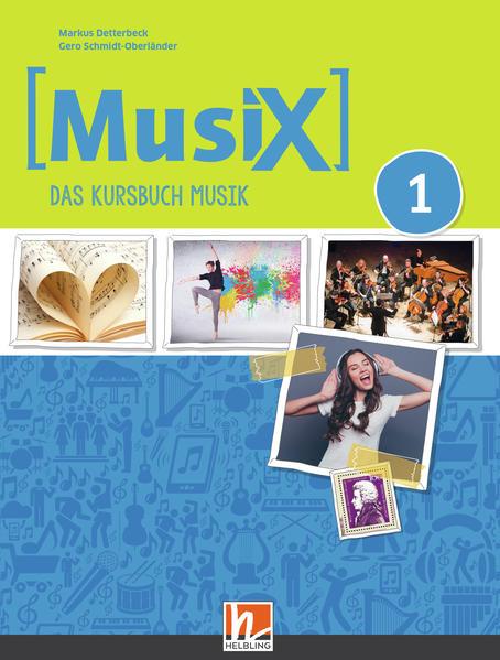 MusiX 1. Unterrichtsbuch. Neuausgabe 2019 als Buch (kartoniert)