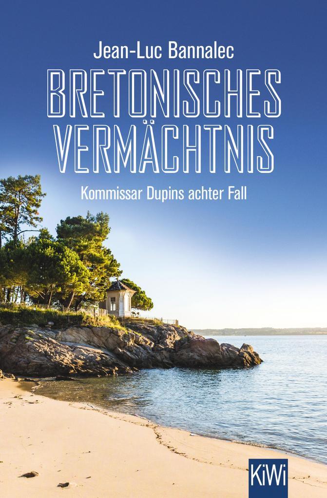 Bretonisches Vermächtnis als eBook epub