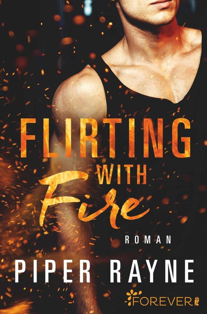 Flirting with Fire als eBook epub