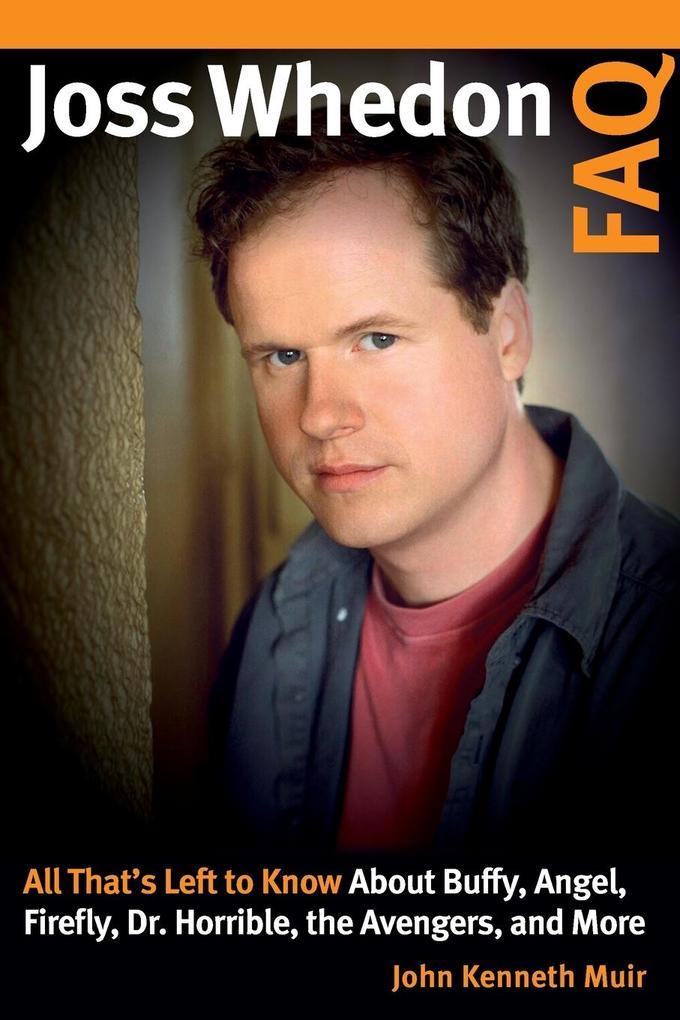 Joss Whedon FAQ als Buch (kartoniert)