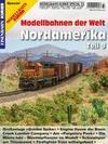 Modellbahn-Kurier Special 33. Modellbahnen der Welt- Nordamerika Teil 9