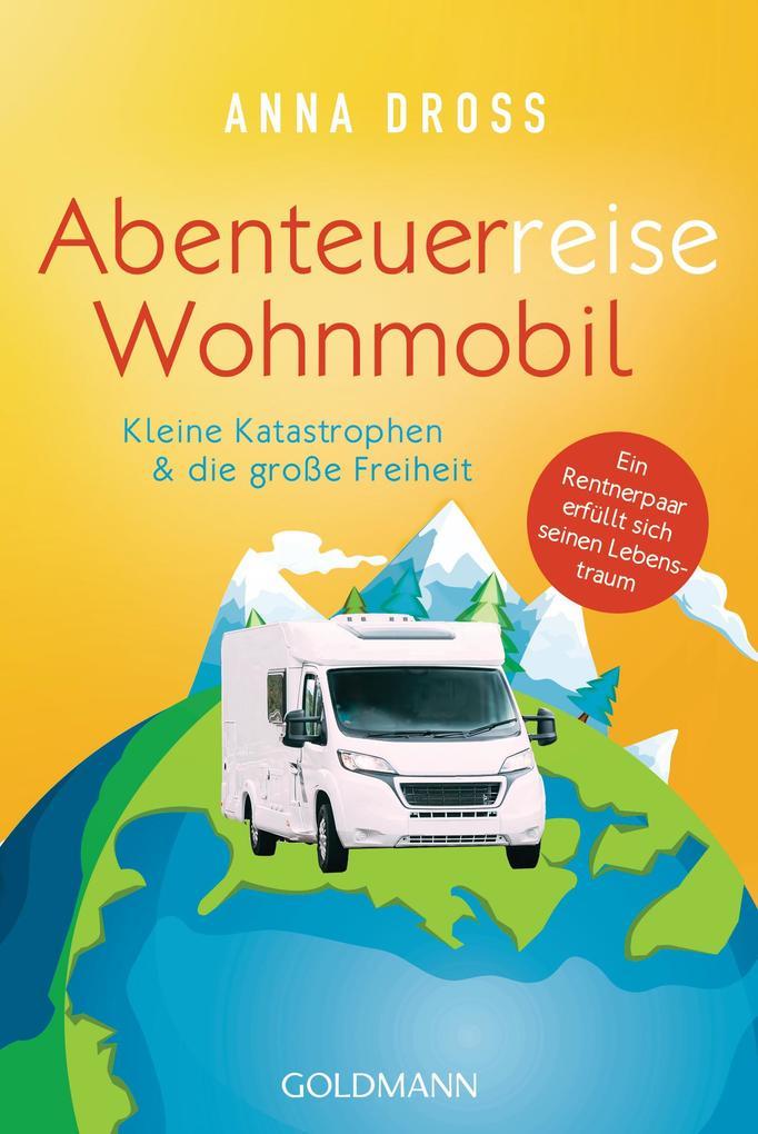 Abenteuerreise Wohnmobil als eBook epub
