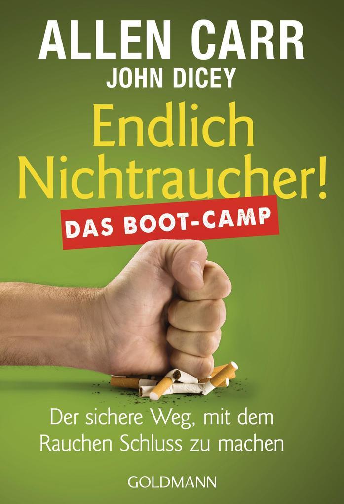 Endlich Nichtraucher! Das Boot-Camp als eBook epub