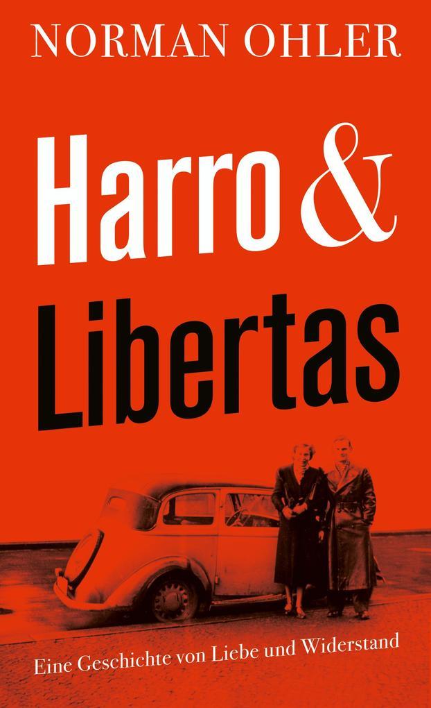 Harro und Libertas als Buch (gebunden)