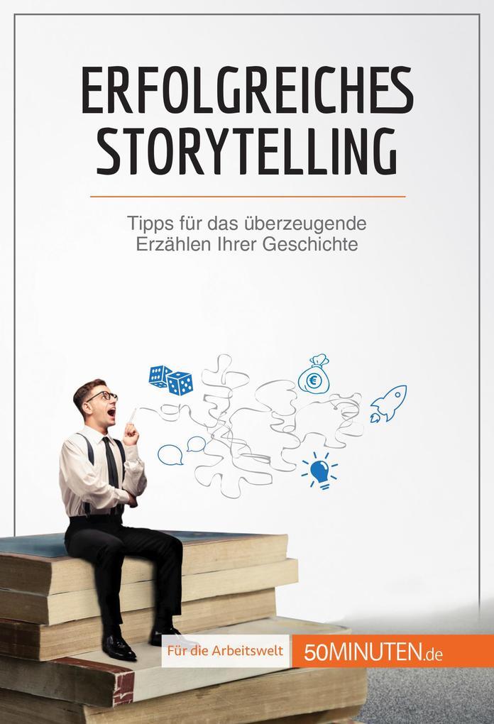Erfolgreiches Storytelling als eBook epub