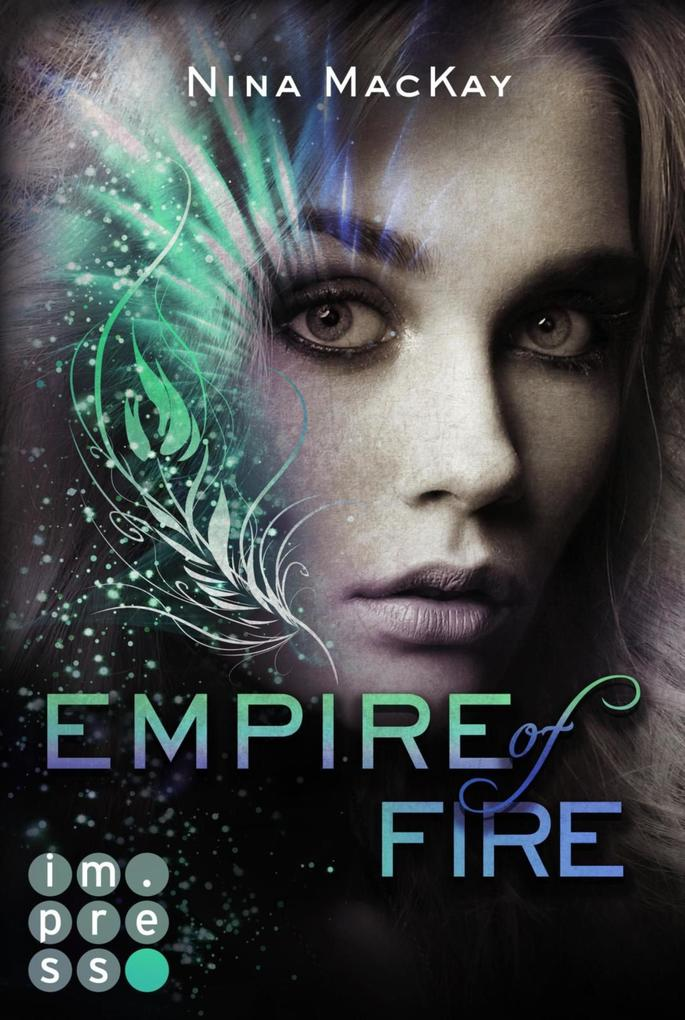 Empire of Fire (Phönixschwestern 2) als eBook epub