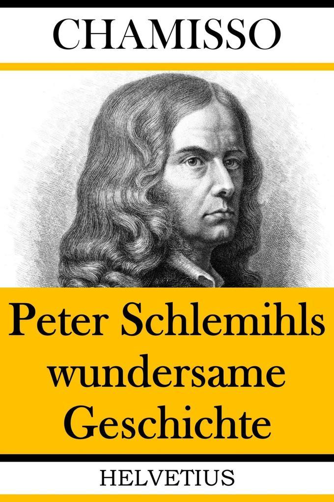 Peter Schlemihls wundersame Geschichte als eBook epub