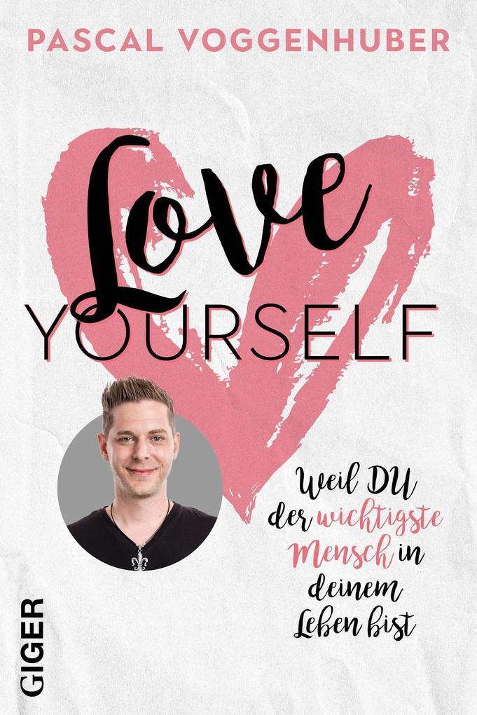 Love yourself als Taschenbuch