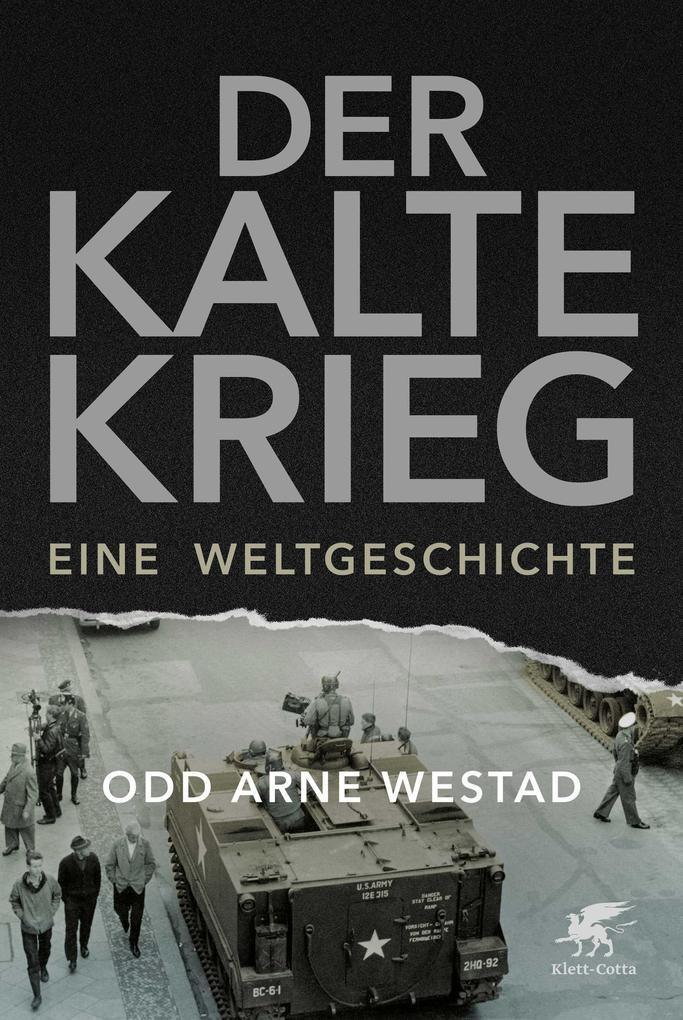 Der Kalte Krieg als Buch (gebunden)