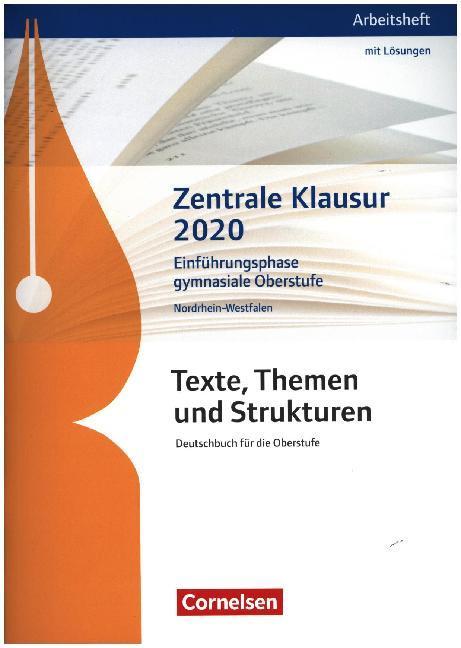 Texte, Themen und Strukturen. Zentrale Klausur Einführungsphase 2020. Arbeitsheft - Nordrhein-Westfalen als Buch (kartoniert)