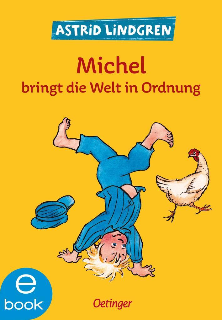 Michel bringt die Welt in Ordnung als eBook epub