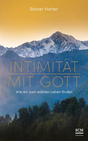 Intimität mit Gott als Buch (gebunden)