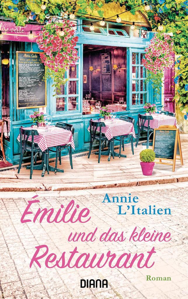 Émilie und das kleine Restaurant als eBook epub